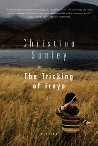 The Tricking of Freya: A Novel