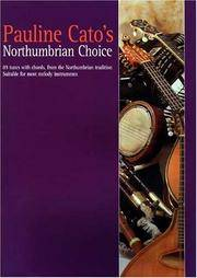 Pauline Cato's Northumbrian Choice by Pauline Cato - Paperback - November 19, 2001 - from Upper Village Books and Biblio.com