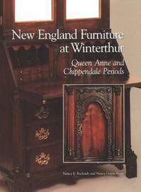 New England Furniture at Winterthur: Queen Anne and Chippendale Periods