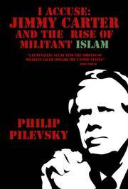 I Accuse: Jimmy Carter and the Rise of Militant Islam