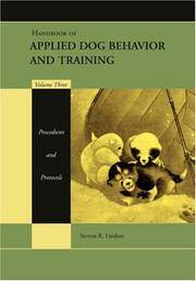 image of Handbook of Applied Dog Behavior and Training, Vol. 3: Procedures and Protocols