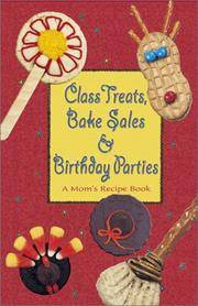 Class Treats, Bake Sales & Birthday Parties