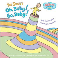 image of Oh, Baby! Go, Baby! (Dr. Seuss Nursery Collection)