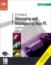 A+ Guide to Managing and Maintaining Your PC: Comprehensive 3rd by  Jean Andrews - Paperback - 3rd Edition - 1999 - from A2zbooks and Biblio.co.uk