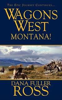 image of Montana! (Wagons West #10)