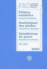 FAO Yearbook. Fishery Statistics. Aquaculture Production. Vol. 96, #2 - 2003. FAO Fisheries...