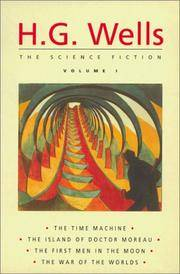H.G. Wells: The Science Fiction Volume 1