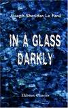 image of In a Glass Darkly