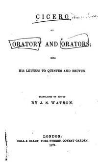 Cicero on Oratory and Orators