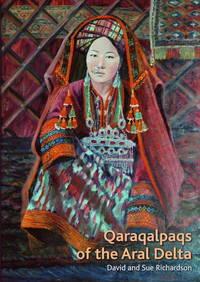 Qaraqalpaqs of the Aral Delta