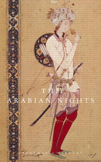 THE ARABIAN NIGHTS, Tranlated By Husain Haddawy. Based on the Text of the Fourteenth-Century...