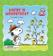 image of Peanuts: Where is Woodstock? (Peanuts (Running Press))