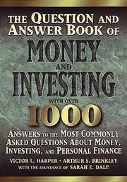 The Question and Answer Book of Money and Investing by Victor L. Harper; Arthur S. Brinkley; Sarah E. Dale - Paperback - 1995 - from Rose City Books (SKU: 111024529)