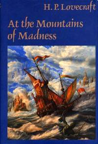 At the Mountains of Madness and Other Novels. HC/DJ 1964
