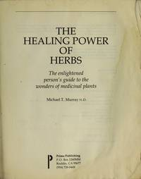 The Healing Power of Herbs by  Michael T Murray  - Paperback  - from Zeno's (SKU: 41025)