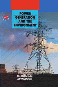 Power Generation and the Environment (Science, Technology, & Society Series)