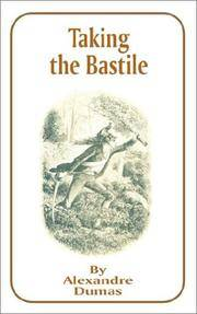 image of Taking the Bastile (Works of Alexandre Dumas)