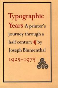image of Typographic Years. a Printer's Journey through a Half Century 1925-1975
