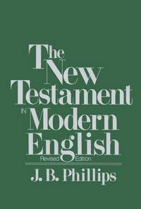 image of The New Testament In Modern English: Student Edition