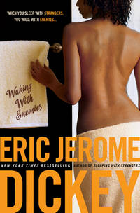 Waking with Enemies Dickey, Eric Jerome