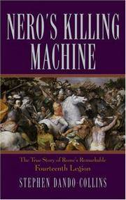 image of Nero's Killing Machine: The True Story of Rome's Remarkable 14th Legion