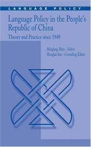 Language Policy in the People's Republic of China: Theory and Practice since 1949 by  Hongkai Sun (Editor) Minglang Zhou (Editor) - Hardcover - 2004 - 2004-08-27 - from Ergodebooks and Biblio.com