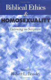 Biblical Ethics & Homosexuality: Listening to Scripture