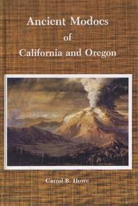 Ancient Modocs of California and Oregon.