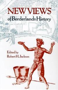 New Views Of Borderlands History