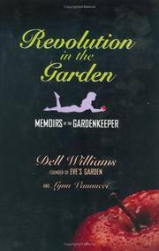 Revolution in the Garden Dell Williams and Lynn