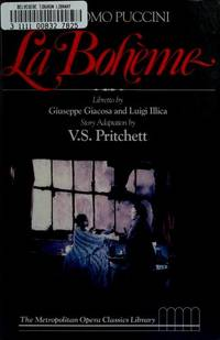 LA BOHEME {The Metropolitan Opera Classics Library}