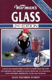 image of Warman's Glass (Encyclopedia of Antiques and Collectibles)