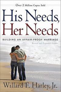 image of His Needs, Her Needs: Building an Affair-Proof Marriage