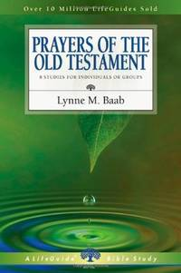 Prayers of the Old Testament (Lifeguide Bible Studies)
