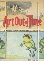 Art Out of Time  Unknown Comics Visionaries, 1900-1969