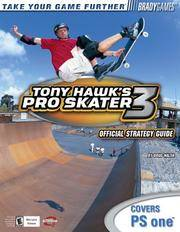 Tony Hawk's Pro Skater 3 Official Strategy Guide for PlayStation  One
