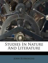 image of Studies In Nature And Literature