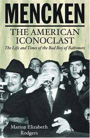Mencken: The American Iconoclast.
