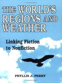 The World's Regions and Weather: Linking Fiction to Nonfiction.