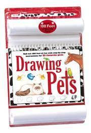 Drawing Pets   (100 Feet of Fun Drawing Kits)