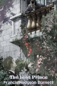 The Lost Prince by Frances Hodgson Burnett, Juvenile Fiction, Classics, Family