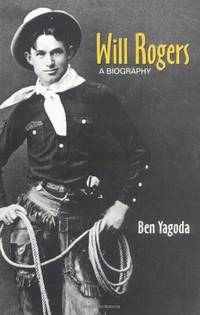 Will Rogers : a Biography