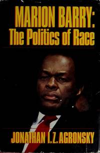 Marion Barry : The Politics of Race