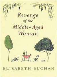 image of Revenge of the Middle-Aged Woman