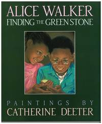 Finding the Green Stone by Alice Walker - from Better World Books  and Biblio.com