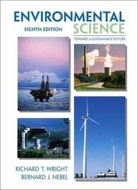 image of Environmental Science: Toward A Sustainable Future (8th Edition)