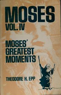 Moses Vol. IV: Moses's Greatest Moments