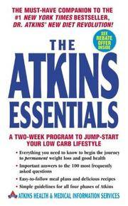 Atkins Essentials : A Two-week Program To Jump-start Your Low Carb Lifestyle, The