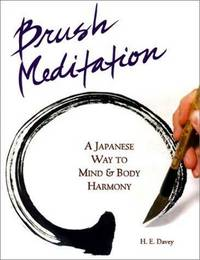 Brush Meditation: A Japanese Way to Mind & Body Harmony