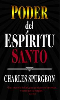 Poder del Espiritu Santo (Spanish Edition) by  Charles H Spurgeon - Paperback - from SecondSale (SKU: 00017822080)